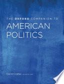 The Oxford Companion To American Politics