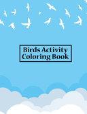 Birds Activity Coloring Book