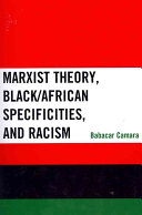 Marxist Theory  Black African Specificities  and Racism