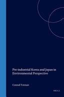Pre Industrial Korea and Japan in Environmental Perspective