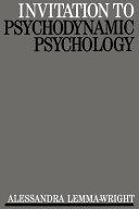 Invitation to Psychodynamic Psychology