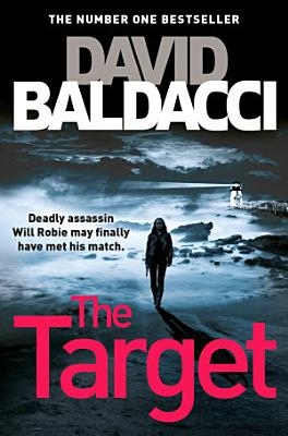 Book cover of 'The Target: A Will Robie Novel 3' by David Baldacci