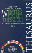 The New International Webster s Pocket Reference Library  The new international Webster s pocket thesaurus of the English language