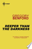 Deeper than the Darkness