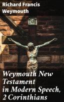 Pdf Weymouth New Testament in Modern Speech, 2 Corinthians Telecharger