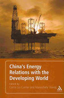 China s Energy Relations with the Developing World