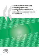 Aspects économiques de l'adaptation au changement climatique Coûts, bénéfices et instruments économiques ebook
