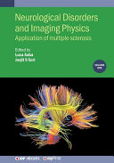 Neurological Disorders and Imaging Physics  Volume 1