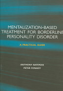 Mentalization based Treatment for Borderline Personality Disorder
