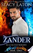 Zander  Blue Blood Reborn