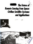 The Future of Remote Sensing from Space Book