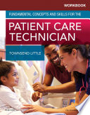 Workbook For Fundamental Concepts And Skills For The Patient Care Technician E Book