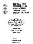 IEEE CSEE Joint Conference on High voltage Transmission Systems in China