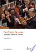 The  fr agile Orchestra