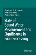 State of Bound Water  Measurement and Significance in Food Processing