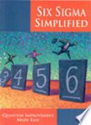 Six Sigma Simplified