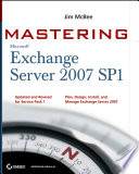 Mastering Microsoft Exchange Server 2007 SP1