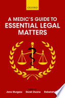 A Medic S Guide To Essential Legal Matters