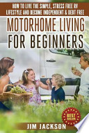 Motorhome Living for Beginners