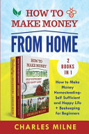 How to Make Money from Home  2 Books in 1