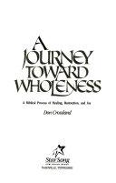 A Journey Toward Wholeness