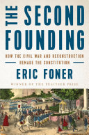 Pdf The Second Founding: How the Civil War and Reconstruction Remade the Constitution