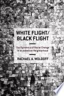 White Flight/Black Flight