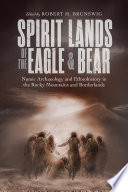 Spirit Lands of the Eagle and Bear
