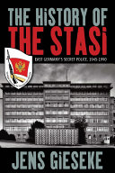The History of the Stasi