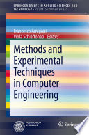 Methods and Experimental Techniques in Computer Engineering Book