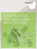Pdf Construction for Landscape Architecture Telecharger