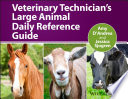Veterinary Technician S Large Animal Daily Reference Guide