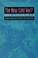 The New Cold War  Religious Nationalism Confronts the Secular State