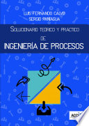 Solucionario Teórico y Práctico de Ingeniería de Procesos