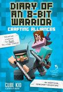Pdf Diary of an 8-Bit Warrior: Crafting Alliances