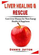 Liver Healing   Rescue