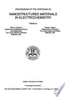 Proceedings of the Symposium on Nanostructured Materials in Electrochemistry