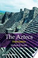 """The Aztecs"" by Michael E. Smith"