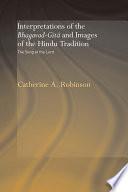 Interpretations of the Bhagavad Gita and Images of the Hindu Tradition Book
