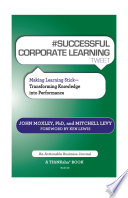 SUCCESSFUL CORPORATE LEARNING tweet Book10