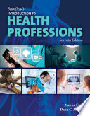 """""""Stanfield's Introduction to Health Professions"""" by Nanna Cross, Dana McWay"""