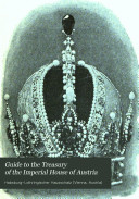 Guide to the Treasury of the Imperial House of Austria