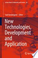 New Technologies, Development and Application