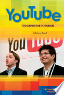 """YouTube: The Company and Its Founders"" by Rebecca Rowell"