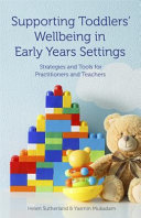Supporting Toddlers  Wellbeing in Early Years Settings