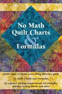 No Math Quilt Charts and Formulas
