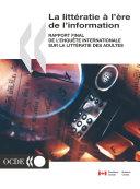 La littératie à l'ère de l'information Rapport final de l'Enquête internationale sur la littératie des adultes Pdf/ePub eBook