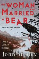 The Woman Who Married a Bear [Pdf/ePub] eBook