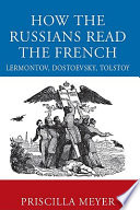 How the Russians Read the French