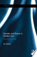 Gender and Dance in Modern Iran